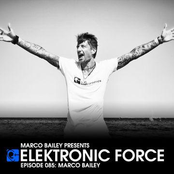 2012-07-26 - Marco Bailey - Elektronic Force Podcast 085.jpg