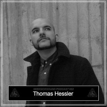 2013-09-17 - Thomas Hessler - SeekSickSound Podcast 053.jpg