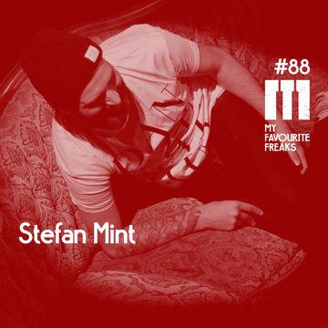 2014-10-27 - Stefan Mint - My Favourite Freaks Podcast 88.jpg