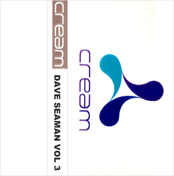 1995 - Dave Seaman @ Cream Nation, Liverpool, Vol 3.jpg