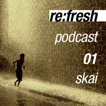 2011-11-01 - Skai - ReFresh Music Podcast 1.jpg