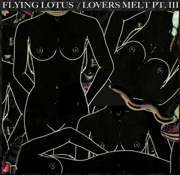 2012-07-25 - Flying Lotus - Lovers Melt 3 (Promo Mix).jpg