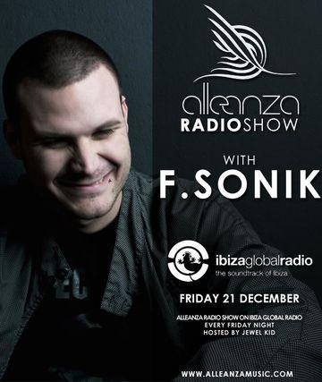 2012-12-21 - F.Sonik - Alleanza Radio Show 53, Ibiza Global Radio.jpg
