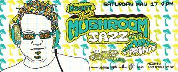 2014-05-17 - Mushroom Jazz, Mighty.jpg
