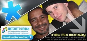2009-08-31 - Andre Hatchett & Rees Urban - New Mix Monday.jpg