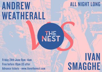 2011-06-24 - Andrew Weatherall vs Ivan Smagghe @ The Nest.jpg
