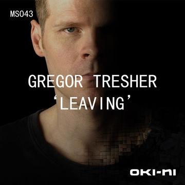 2011-09 - Gregor Tresher - LEAVING (oki-ni MS043).jpg