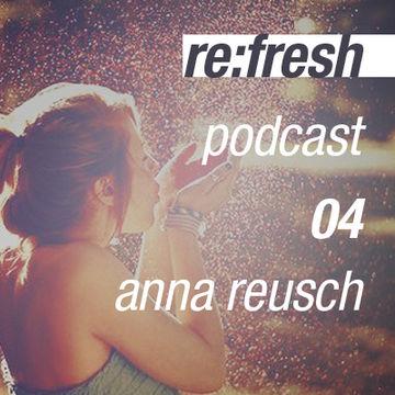 2011-11-20 - Anna Reusch - ReFresh Music Podcast 4.jpg