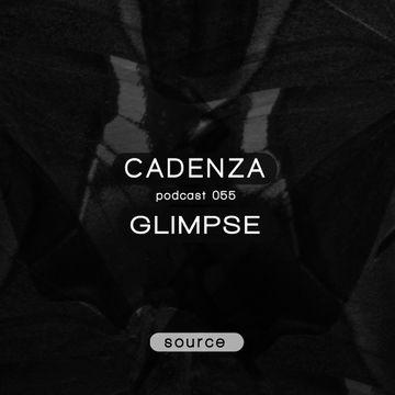 2013-03-13 - Glimpse - Cadenza Podcast 055 - Source.jpg
