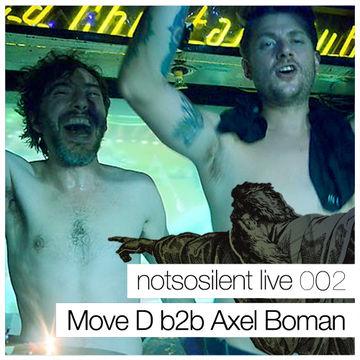 2015-02-27 - Move D b2b Axel Boman - Notsosilent Live (NSSL002).jpg