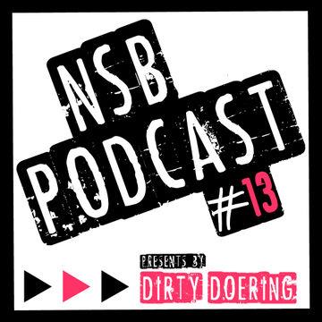 2013-11-24 - Dirty Doering - NSB Podcast 13.jpg
