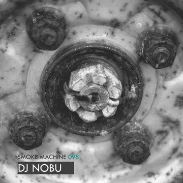 2014-03-31 - DJ Nobu - Smoke Machine Podcast 098.jpg