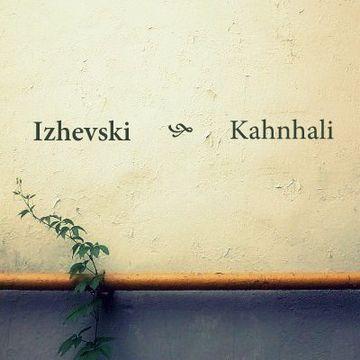 2012-05-06 - Izhevski - Kahnhali (Promo Mix).jpg