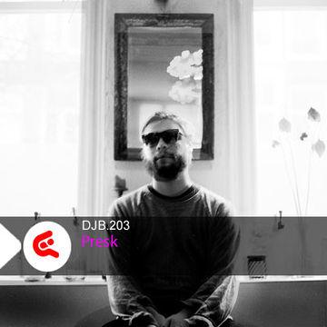 2012-05-09 - Presk - DJBroadcast Podcast 203.jpg