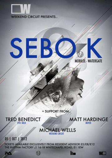 2012-10-05 - Weekend Circuit Presents Sebo K, Rhythm Factory.jpg