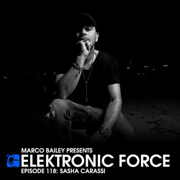 2013-03-14 - Sasha Carassi - Elektronic Force Podcast 118.jpg