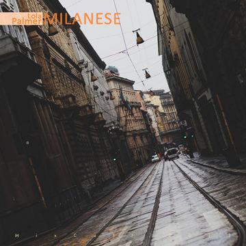 2013-08-08 - Milanese (MixCult Podcast 116).jpg