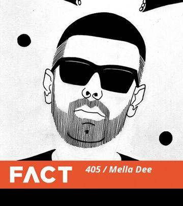 2013-10-21 - Mella Dee - FACT Mix 405.jpg