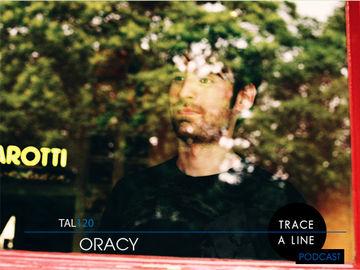 2013-11-01 - Oracy - Trace A Line Podcast (TAL120).jpg