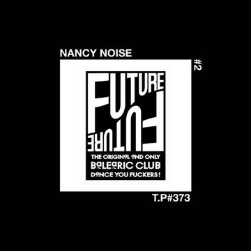 2015-10-15 - Nancy Noise - Future Numero Dos (Test Pressing 373).jpg