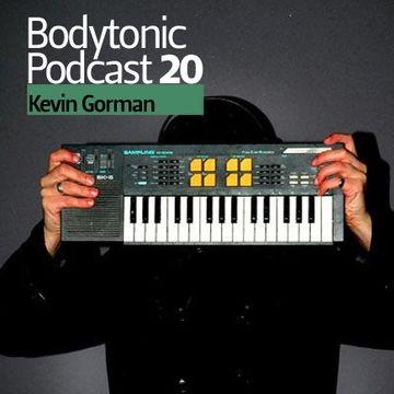 2008-08-27 - Kevin Gorman - Bodytonic Podcast 20 -2.jpg