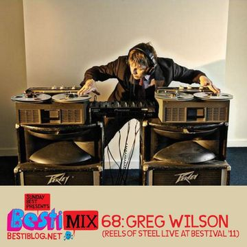 2011-10-12 - Greg Wilson - Besti-Mix 68.jpg