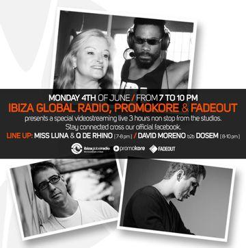 2012-06-04 - Promokore & Fade Out, Ibiza Global Radio.jpg