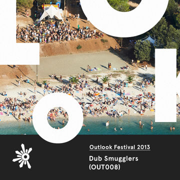 2013-05-17 - Dub Smugglers - Outlook Festival Promo Mix (OUT008).jpg