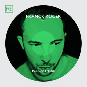 2014-04-11 - Franck Roger - Egg London Podcast 008.jpg