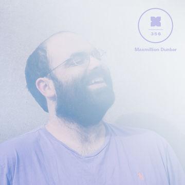 2014-08-19 - Maxmillion Dunbar - XLR8R Podcast 356.jpg