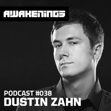 2014-09-26 - Dustin Zahn - Awakenings Podcast 038.jpg