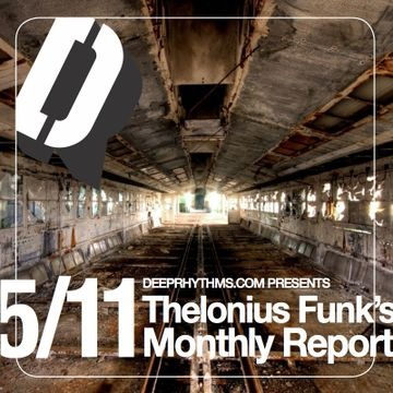 2011-06-06 - Thelonious Funk - Thelonious Funk's Monthly Report 05-11.jpg