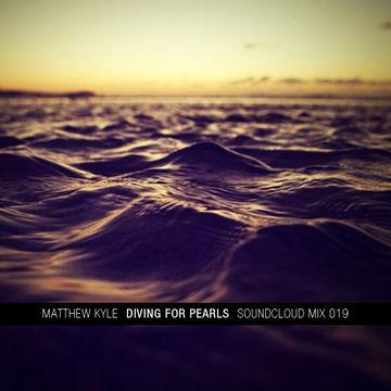 2012-01-10 - Matthew Kyle - Diving For Pearls (Soundcloud Mix 019).jpg