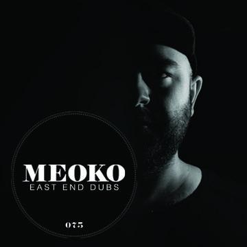 2013-05-07 - East End Dubs - Meoko Podcast 075.jpg