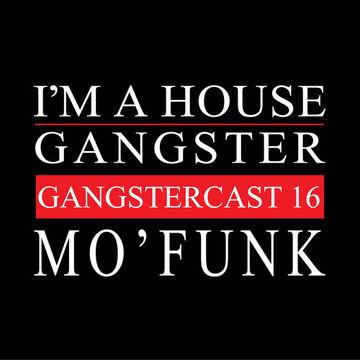2013-08-13 - Mo'funk - Gangstercast 16.jpg