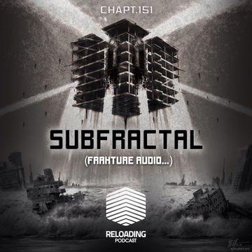 2013-10-07 - Subfractal - Reloading Podcast 151.jpg