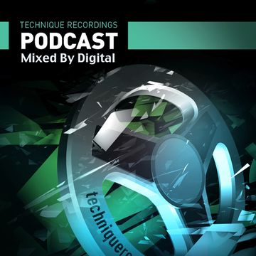 2014-07-14 - Digital - Technique Recordings Podcast 28.jpg