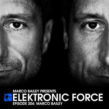 2014-11-20 - Marco Bailey - Elektronic Force Podcast 204.jpg