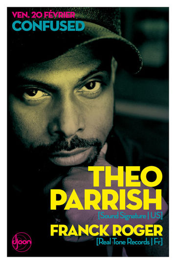 2009-02-20 - Theo Parrish, Franck Roger @ Djoon, Paris.jpg
