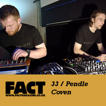2009-03-10 - Pendle Coven - FACT Mix 33.jpg