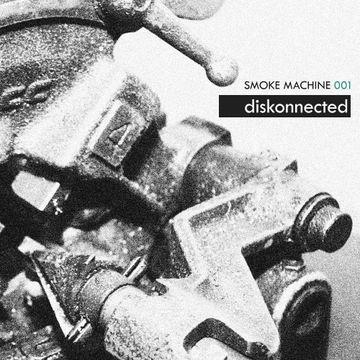 2010-11-06 - Diskonnected - Smoke Machine Podcast 001.jpg