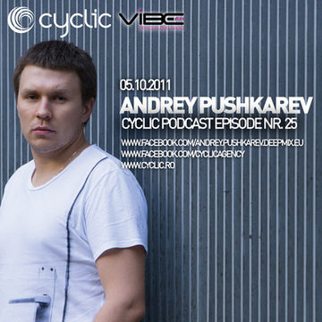 2011-10-05 - Andrey Pushkarev - Cyclic Podcast 25.jpg