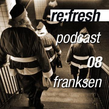 2011-12-19 - Franksen - ReFresh Music Podcast 8.jpg
