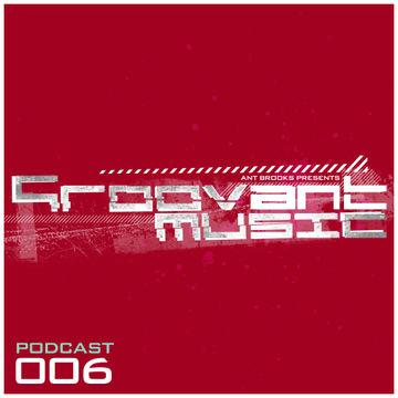 2013-06-14 - Mladen Tomic - Groovant Podcast 006.jpg