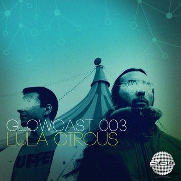 2013-06-19 - Lula Circus - Glowcast 003.jpg