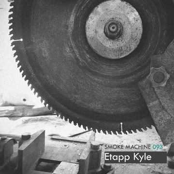 2013-12-12 - Etapp Kyle - Smoke Machine Podcast 093.jpg