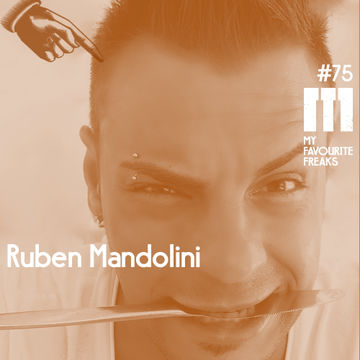 2014-07-23 - Ruben Mandolini - My Favourite Freaks Podcast 75.jpg