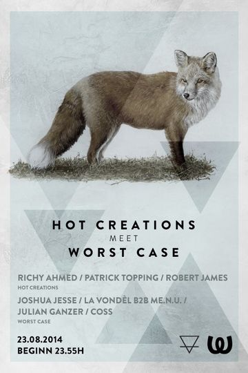 2014-08-23 - Hot Creations Meets Worst Case, Watergate.jpg