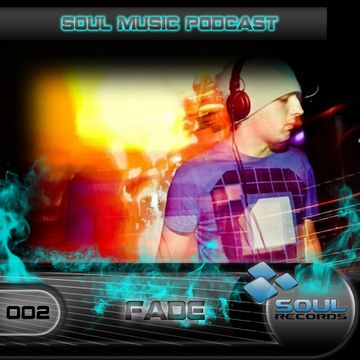 2012-10-22 - Fade - Soul Music Podcast 2.jpg