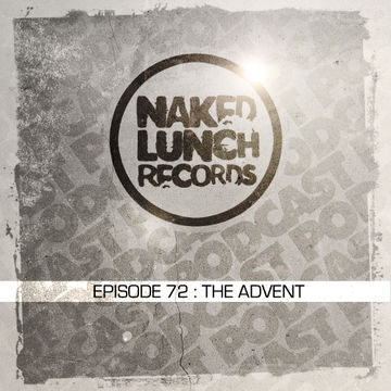 2013-11-01 - The Advent - Naked Lunch Podcast 072.jpg